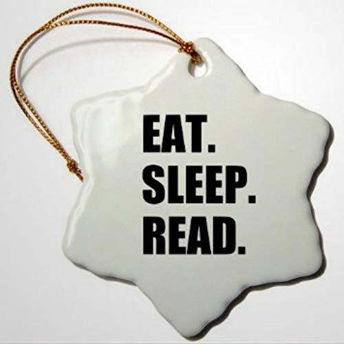 BYRON HOYLE Eat Sleep Read Divertido regalo para los fans de la lectura, gusanos de biblioteca y lectores Avid, copo de nieve, adorno de Navidad, decoración de boda o regalo de vacaciones