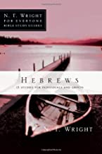 Hebrews (N.T. Wright for Everyone Bible Study Guides)