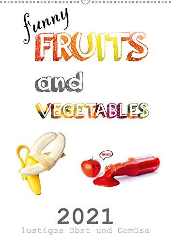 funny FRUITS and VEGETABLES - lustiges Obst und Gemüse (Wandkalender 2021 DIN A2 hoch): Obst und Gemüse zeigen sich von ihrer lustigen Seite. (Monatskalender, 14 Seiten )