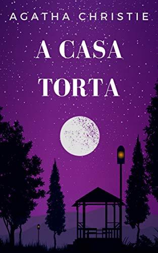 A casa torta (Portuguese Edition)