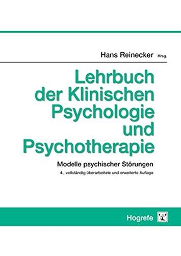 Lehrbuch der Klinischen Psychologie und Psychotherapie: Modelle psychischer Störungen