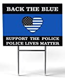 """Support The Police Yard Sign 