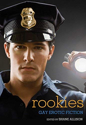 [(Rookies: Gay Erotic Cop Stories)] [Author: Shane Allison] published on (August, 2014)