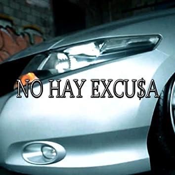 No Hay Excusa