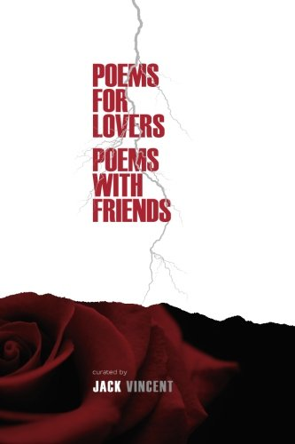 Poems For Lovers, Poems With Friends