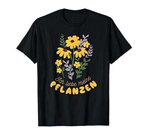 Ich liebe Pflanzen Blumen Gärtner...