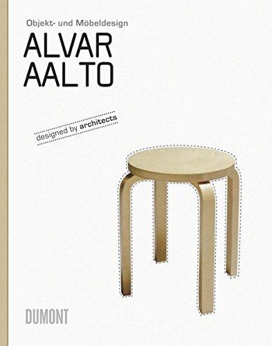 Alvar Aalto: Objekt- und Möbeldesign