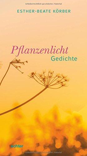 Pflanzenlicht: Gedichte