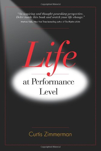 Life at Performance Level
