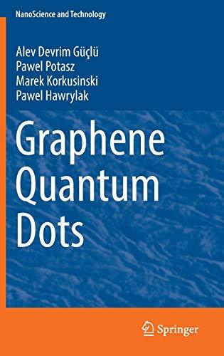 Graphene Quantum Dots (NanoScience and Technology)