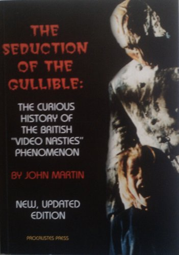 The Seduction of the Gullible: The Curious History of the British