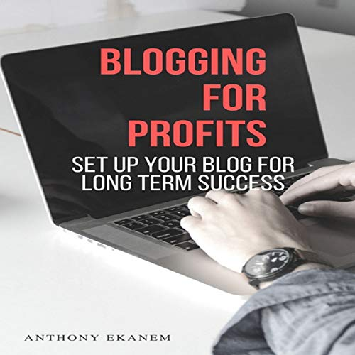 Blogging for Profits audiobook cover art