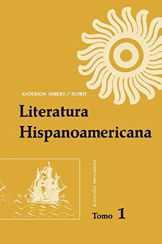 Literatura Hispanoamericana Revised V1: Antología e introducción histórica