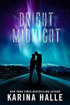 Bright Midnight: A Second-Chance Romance by [Karina Halle]