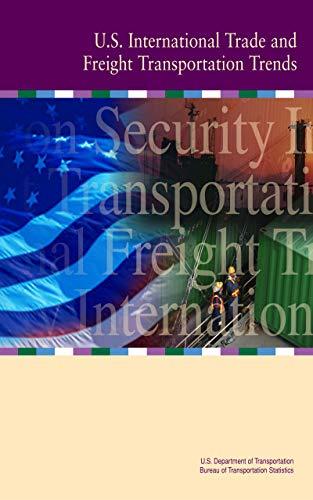 U.S. International Trade and Freight Transportation Trends - 2003