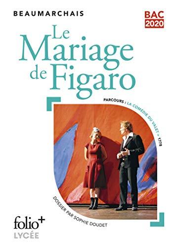 Bac 2020 : Le Mariage de Figaro (Folio+Lycée)