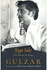 Jiya Jale: The Stories of Songs Kindle Edition