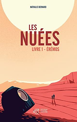 Les Nuées: Livre 1 : Érémos