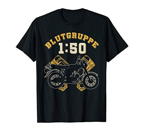 DDR Moped | Blutgruppe 1:50 Sprit für die Kolben im 2 Takter T-Shirt