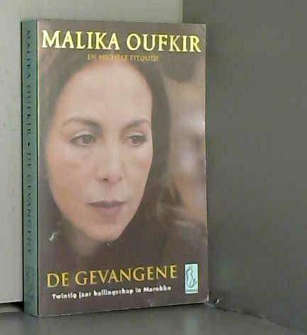 De gevangene: twintig jaar ballingschap in Marokko (Sirene pockets, Band 93)
