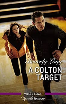 A Colton Target (The Coltons of Roaring Springs) by [Beverly Long]