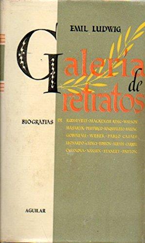 GALERIA DE RETRATOS: Roosevelt, Mackenzie King, Wilson, Masaryk, Plutarco, Maquiavelo, Balzac, Gobineau,...