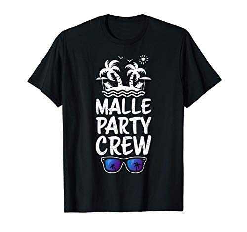 vacaciones partido: Malle Party Crew - Mallorca Camiseta