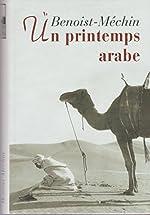 Un printemps arabe. de BENOIST - MECHIN