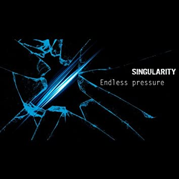 Endless Pressure