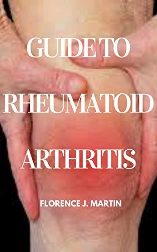 Guide to Rheumatoid Arthritis Diet: This explains dietary therapy for rheumathoid arthritis disease