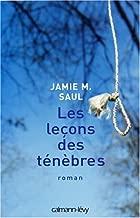 Les leçons des ténèbres (French Edition)