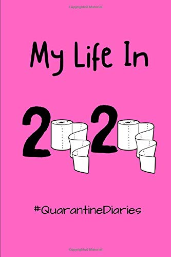 My Life In 2020: #QuarantineDiaries, journal, pink, hashtags, diaries, lined paper, notebook, gifts, birthday gifts, journaling, year2020, memories, yourstory, diary,lined pages