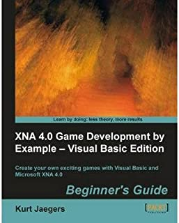 [(XNA 4.0 Game Development by Example: Beginner's Guide - Visual Basic Edition )] [Author: Kurt Jaegers] [Jan-2012]