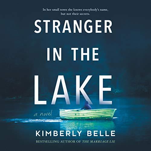 Stranger in the Lake: A Novel