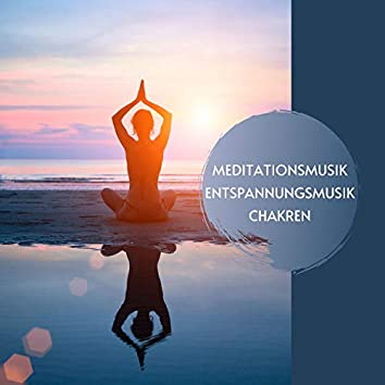 Meditationsmusik Entspannungsmusik Chakren CD