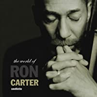 World of Ron Carter by Ron Carter (2009-11-18)