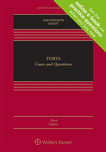 Compare Textbook Prices for Torts: Cases and Questions [Connected Casebook] Aspen Casebook 3 Edition ISBN 9781454892748 by Ward Farnsworth,Mark F. Grady