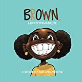 BROWN.: A Poem by Morgan Bullock