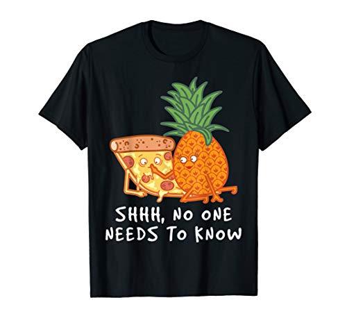 Es Muss Keiner Wissen | Pizza & Ananas Shirt | Pizza Hawaii