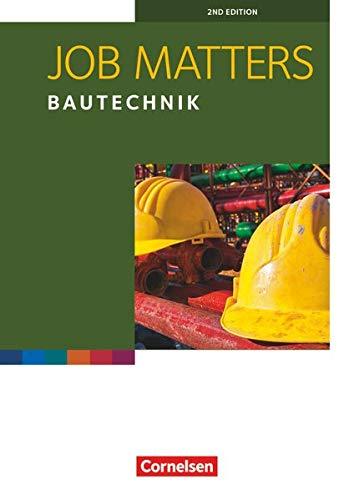 Job Matters - 2nd edition - A2: Bautechnik - Arbeitsheft