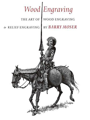 Wood Engraving: The Art of Wood Engraving and Relief Engraving