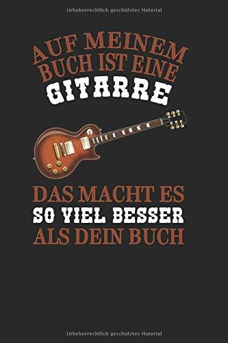 Auf meinem Buch ist eine Gitarre. Das macht es so viel besser als dein Buch.: Akkordnotation | 120 Seiten mit je 4x3 Stück Akkorddiagrammen zum selber beschriften | 6x9 Zoll
