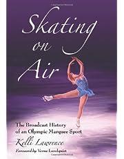Lawrence, K:  Skating on Air