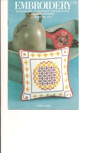 Review Of Embroidery, Blackwork, hardanger, cross stitch, swedish weaving book 274