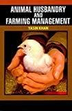 Animal Husbandry and Farming Management (English Edition)