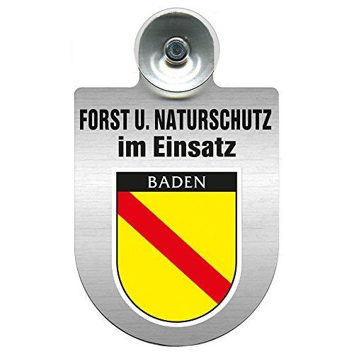 Einsatzschild mit Saugnapf - Forst u. Naturschutz im Einsatz 393813 incl. Regionenwappen nach Wahl Farbe Region Baden