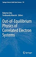Out-of-Equilibrium Physics of Correlated Electron Systems (Springer Series in Solid-State Sciences (191))