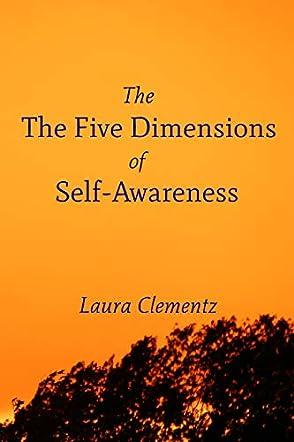 The Five Dimensions of Self-Awareness
