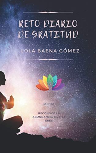 Reto Diario de Gratitud.: 33 Días