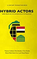 Hybrid Actors: Armed Groups and State Fragmentation in the Middle East